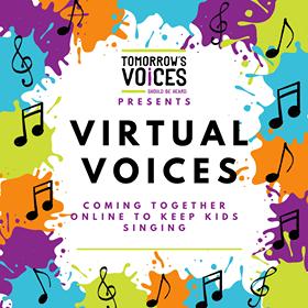 Tomorrows Voices- Virtual Choir Poster